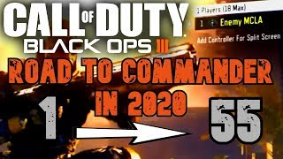 An Entire Black Ops 3 Road to Commander in ONE Video..