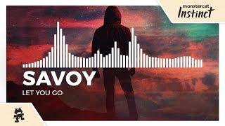 Savoy Let You Go Monstercat Release