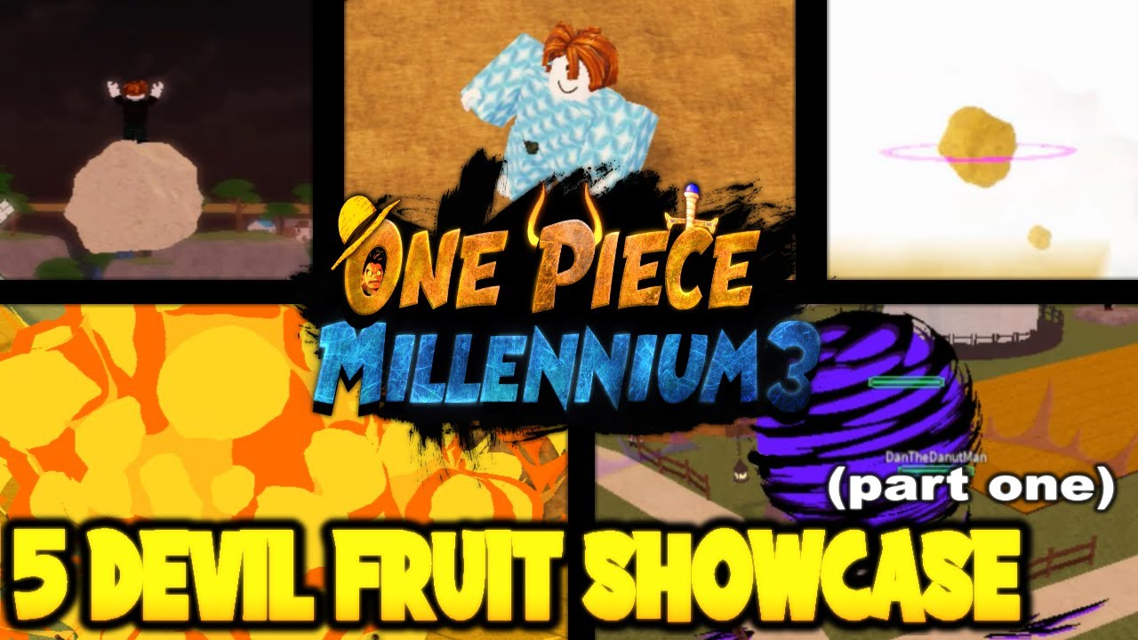 New 5 Devil Fruits Showcase And How To Get In One Piece Millennium 3 Roblox Youtube