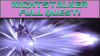 DESTINY - NIGHTSTALKER FULL QUEST CHAIN! (The Taken King)