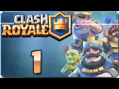 Let's Play CLASH ROYALE Part 1: Die Ausbildung möge beginnen! [ 1080P | 60 FPS ]