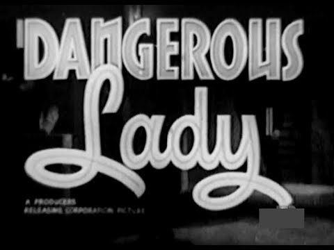 Private Detective Crime Movie - Dangerous Lady (1941)