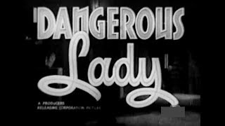 Private Detective Crime Movie - Dangerous Lady (1941)