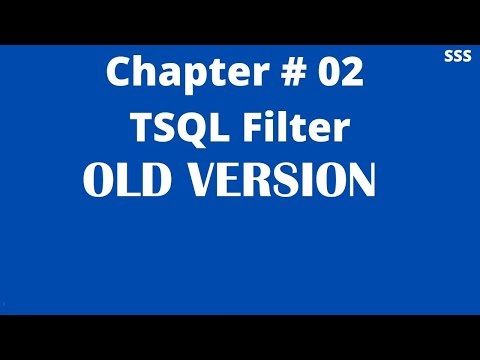 old-version:-chapter-#-02-||-tsql-filter-||-sql-server-interview-question-bank-(2020)