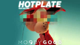 Moody Good - Hotplate feat. Knytro (Prolix Remix)
