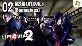 Left 4 Dead 2 【PC】 Resident Evil 1 Co-op Campaigns #02