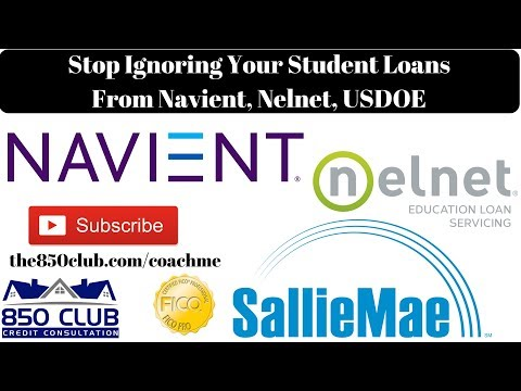 Stop Ignoring Your Student Loans From Sallie Mae, Navient, Nelnet, USDOE, FICO Credit Score, Default