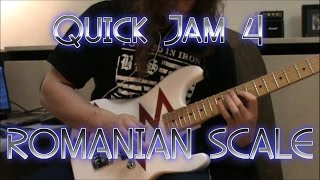 Quick Jam 4 - The Sexy Romanian Scale