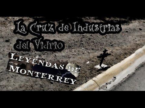 Leyendas de Monterrey La Cruz de Industrias del Vidrio