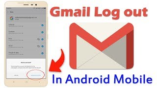 Gmail Log Out In Android Mobile/Redmi Not 3/mi Mobile