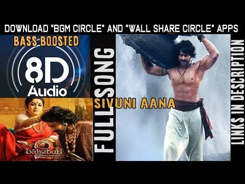 Sivuni Aana 8D 3D Song USE EARPHONES 🎧 Baahubali 2Songs Prabhas,Telugu Background Music Android App