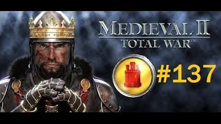 Let's Play: Medieval 2 Total War - Spain Campaign #137 FINAL