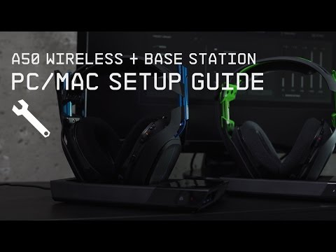 A50 Wireless + Base Station PC/Mac Setup Guide || ASTRO Gami