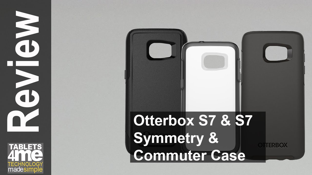 wholesale dealer f139c 4aeae Otterbox Symmetry & Commuter Case for the Samsung Galaxy S7 & S7 Edge