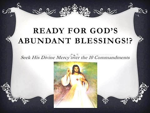 God's Abundant Blessings & Provisions through Divine Mercy.