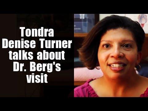 Tondra Denise Turner Talks About Dr. Berg's Visit