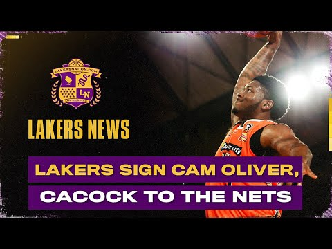 Lakers Sign Cam Oliver, What He Brings To The Team, Plus Devontae Cacok Signs With Nets