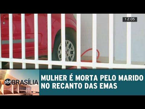 Mulher é morta pelo marido no Recanto das Emas | SBT Brasília 06/08/2018