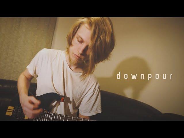 Downpour // Music Video
