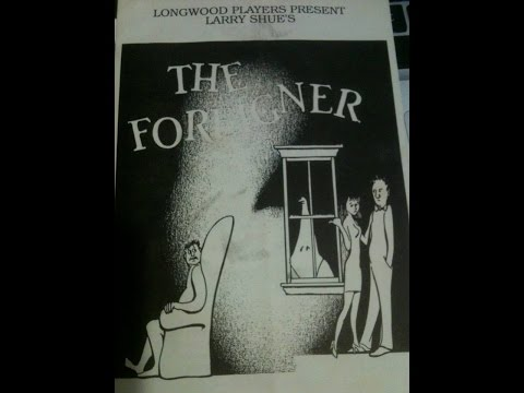 Longwood Players - The Foreigner (1991)