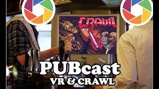 Fanagram PUBcast-VR & Crawl