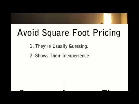 Stay Away From Square Foot Pricing - Bids From Contractors