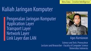 Kuliah Jaringan Komputer Sesi 1: Pengenalan Jaringan Komputer (1)- Internet, Network Edge