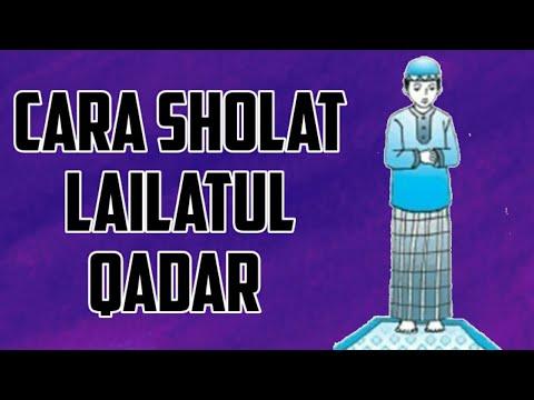 Cara Sholat Lailatul Qadar dan Niat Sholat Lailatul Qadar ...