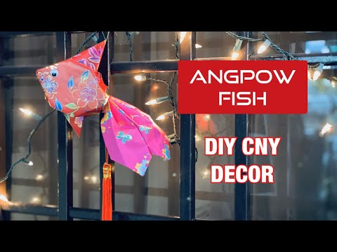 ANGPOW FISH  賀年摺紙| DIY Chinese New Year Red Packet Decor Tutorial
