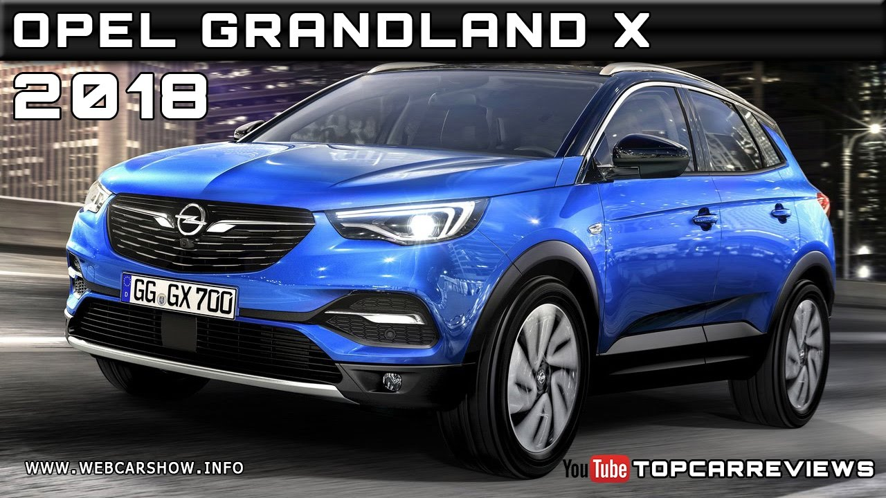 2018 opel grandland x review rendered price specs release date youtube. Black Bedroom Furniture Sets. Home Design Ideas