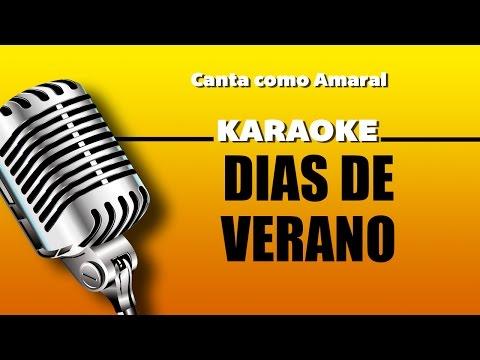 Días de Verano, con letra - Amaral Karaoke