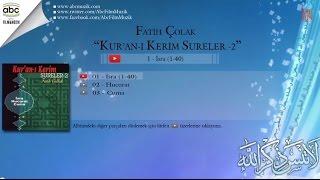Kuran Sureleri - Hucurat Suresi / Fatih Çollak