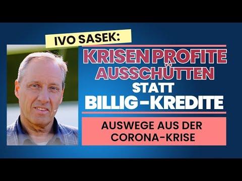 Ivo Sasek: Krisenprofite ausschütten statt Billig-Kredite (Auswege aus der Corona-Krise)