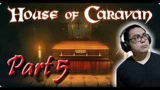 House Of Caravan Walkthrough Part 5 | Now What? (PC Gameplay Let's Play Commentary)