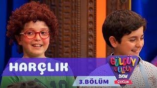 Güldüy Güldüy Show Çocuk 3.Bölüm - Harçlık