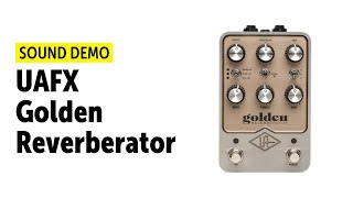 UAFX Golden Reverberator - Sound Demo (no talking)