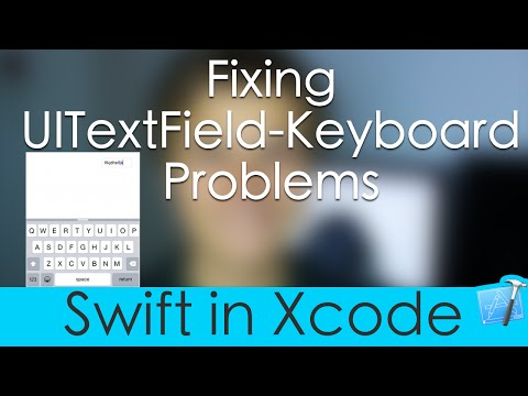 Fixing UITextField-Keyboard Problems (Swift in Xcode) - YouTube