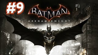 """Batman: Arkham Knight"" Walkthrough (Hard), Part 9: Release Ivy"