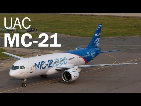 MC-21 - the new Russian flagship