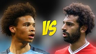 Mohamed Salah VS Leroy Sane - Who Is The Fastest Player - 2017