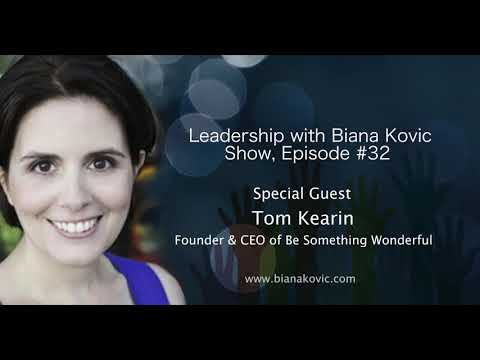 Leadership with Biana Kovic Show - Tom Kearin