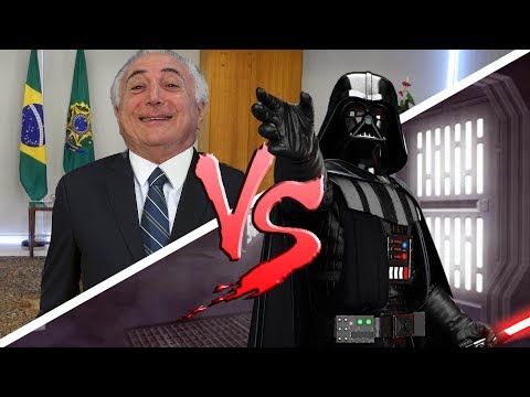 DARTH VADER vs MICHEL TEMER ♫