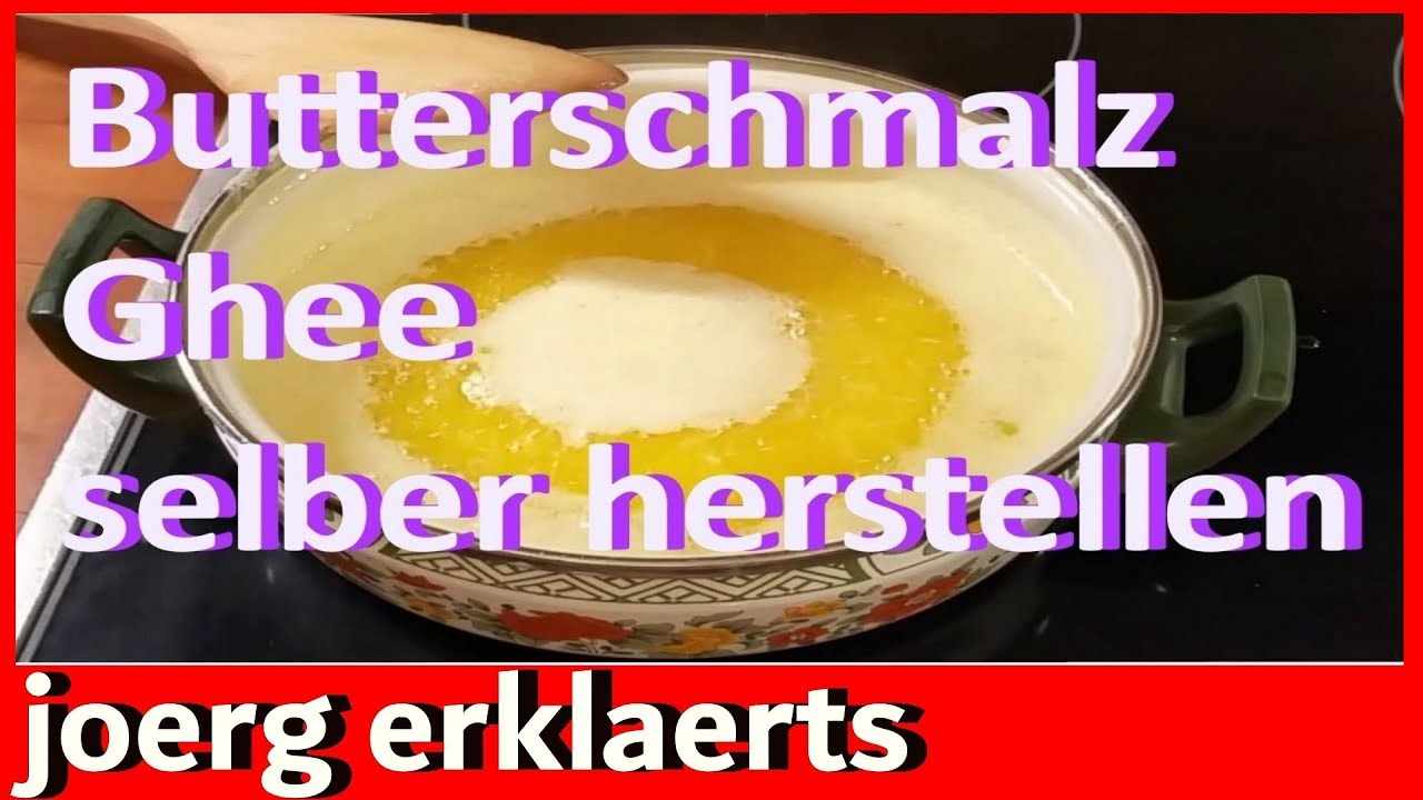 butterschmalz ghee gekl rte butter in 5 minuten selber herstellen k che youtube. Black Bedroom Furniture Sets. Home Design Ideas