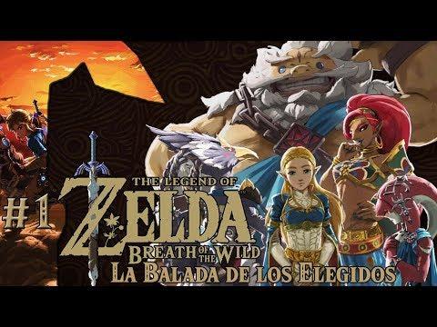 ZELDA BREATH OF THE WILD - LA BALADA DE LOS ELEGIDOS #1 | DLC 2 Gameplay Español