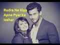 Rudra Ne Kiya Apne Pyar Ka Izehar | Ishqbaaz Upcoming Episode 2017