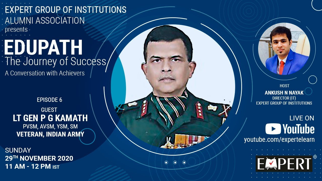 Download Lt Gen P G Kamath @ EDUPATH - The Journey of Success - Episode 6