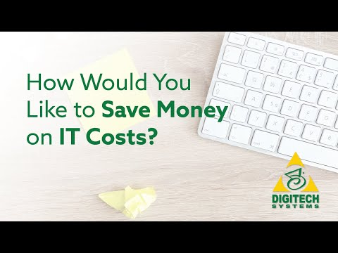 How Would You Like to Save Money on IT Costs?