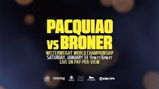 Pacquiao vs Broner PREVIEW: January 19, 2019 - PBC on Showtime PPV