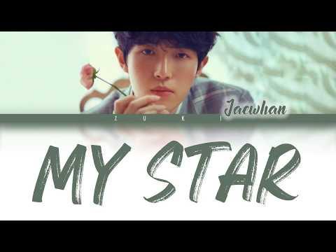 My Star - Kim Jae Hwan (김재환) [HAN/ROM/ENG COLOR CODED LYRICS]