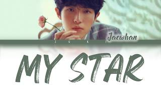 Gambar cover My Star - Kim Jae Hwan (김재환) [HAN/ROM/ENG COLOR CODED LYRICS]